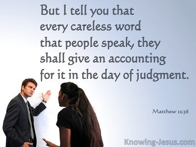 Matthew 12:36 Every Careless Word Will Be Judged (gray)